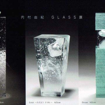 2020.8.12(水)〜8.17(月)内村由紀 GLASS展
