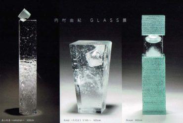 2020.8.12(水)〜8.17(月)<br>内村由紀 GLASS展