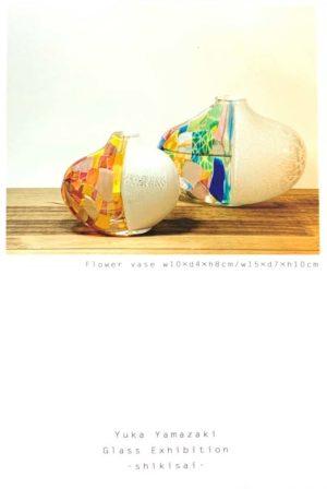 2020.10.22(木)〜11.3(火・祝)山崎友香 ガラス展  − 色彩 −